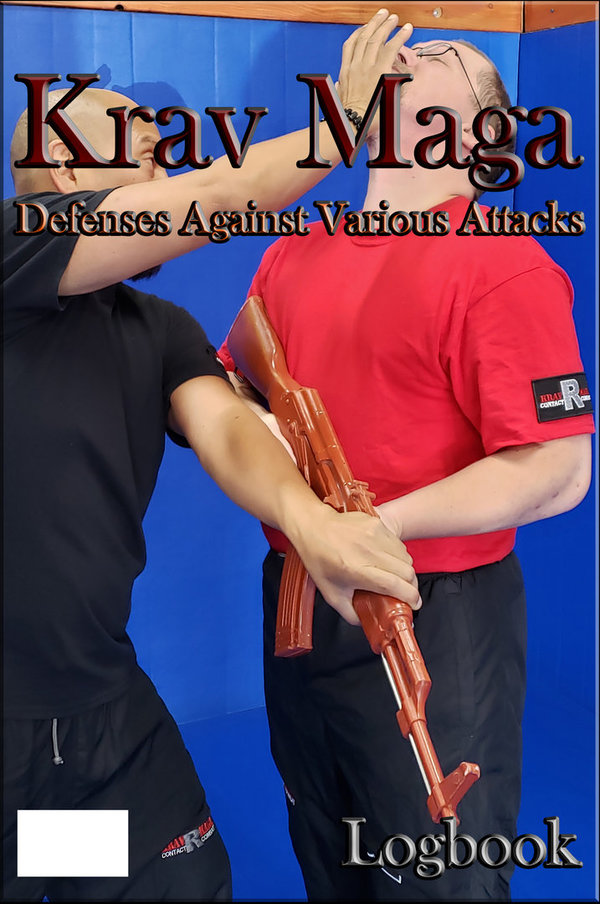 Krav Maga: Defenses Against Various Attacks Logbook