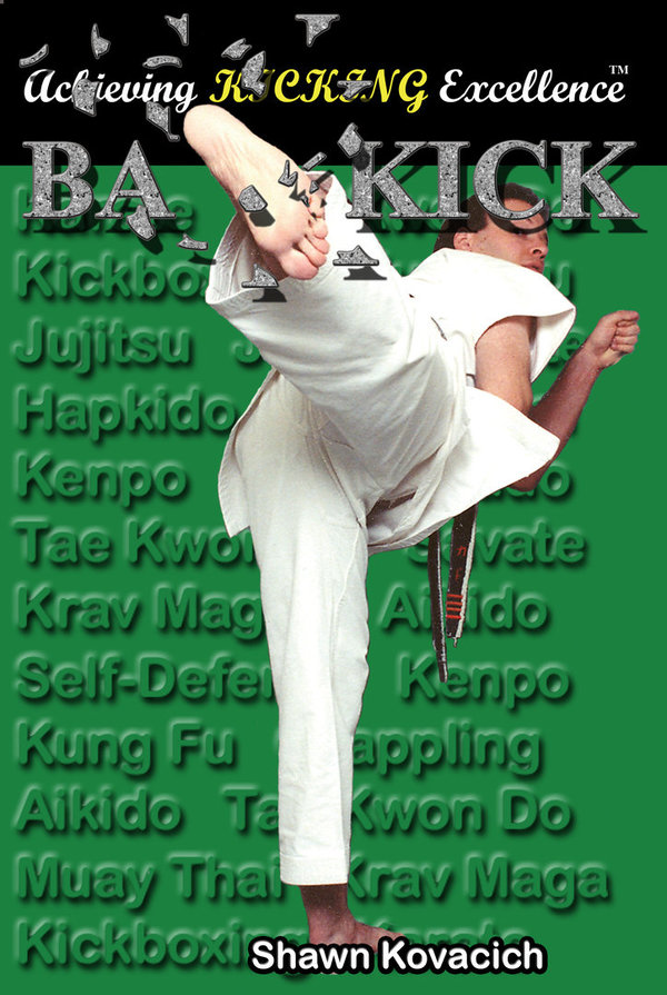 Back Kick ( Achieving Kicking Excellence, Vol. 1)