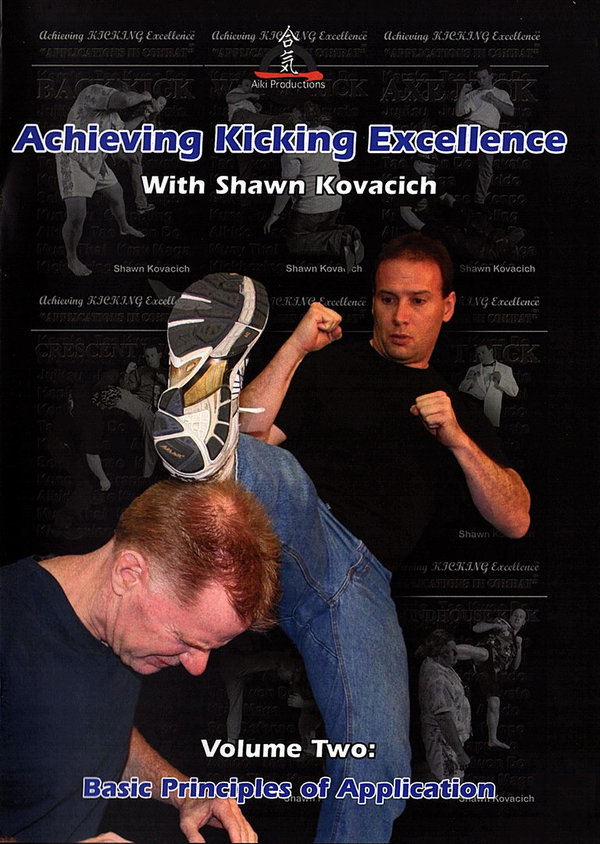 Achieving Kicking Excellence, Volume Two: Basic Principles of Application
